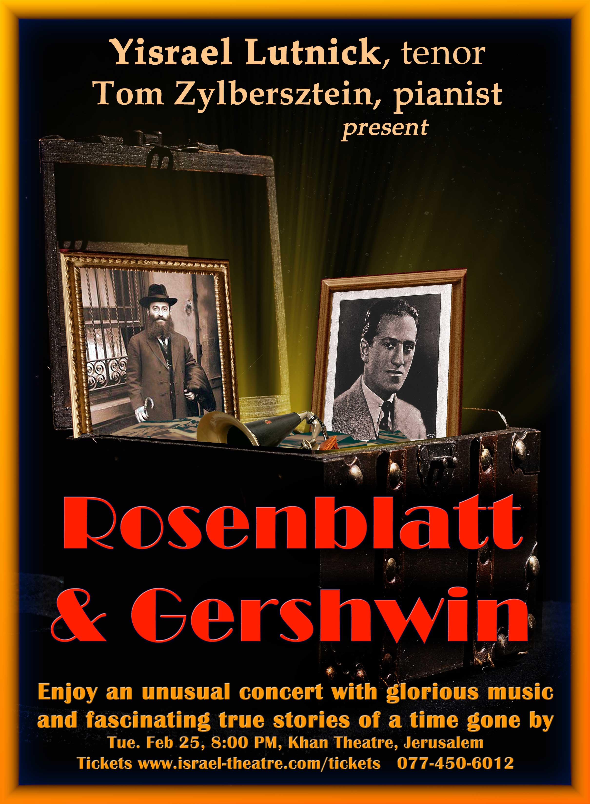 Rosenblatt & Gershwin, with Yisrael Lutnick
